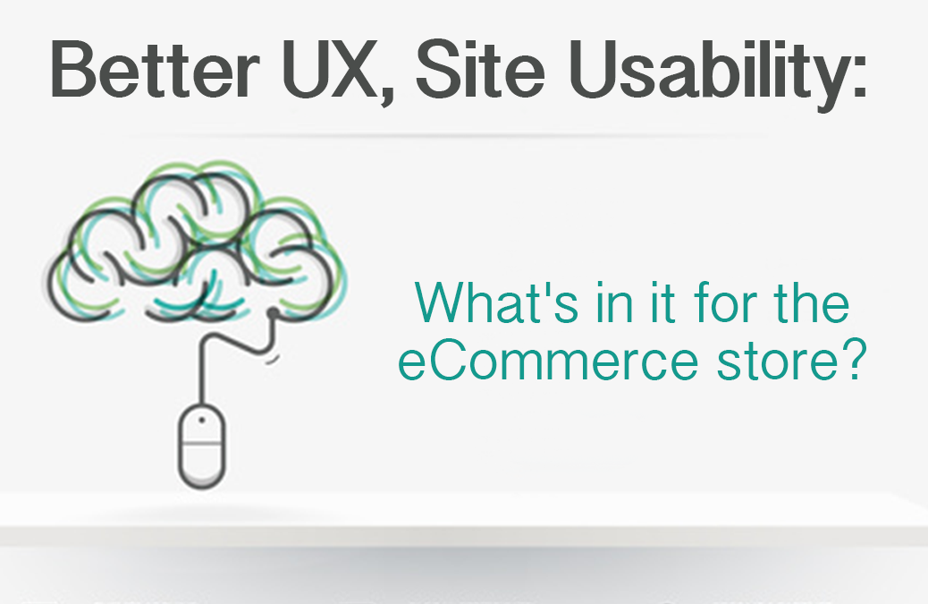 Better UX and Site Usability for eCommerce stores.